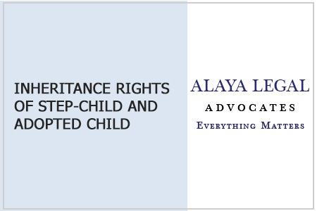 INHERITANCE RIGHTS OF STEP-CHILD AND ADOPTED CHILD