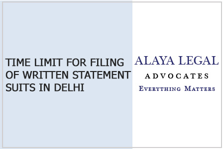 TIME LIMIT FOR FILING OF WRITTEN STATEMENT SUITS IN DELHI